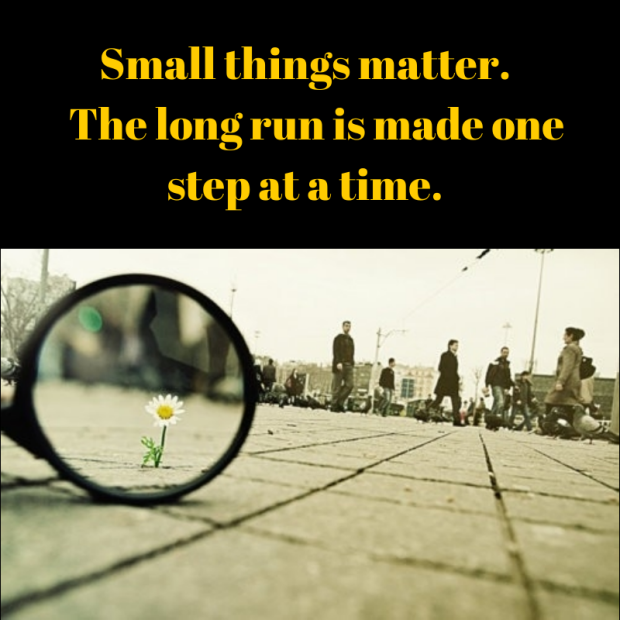 Small Things….