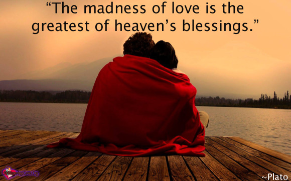 Poetic Tuesday: Love is Madness